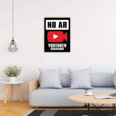 Quadro No Ar - youtuber gravando